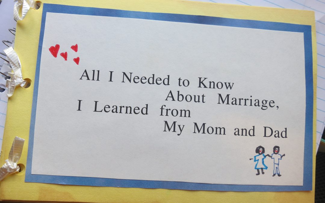 All I Needed to Know About Marriage, I Learned From My Mom and Dad