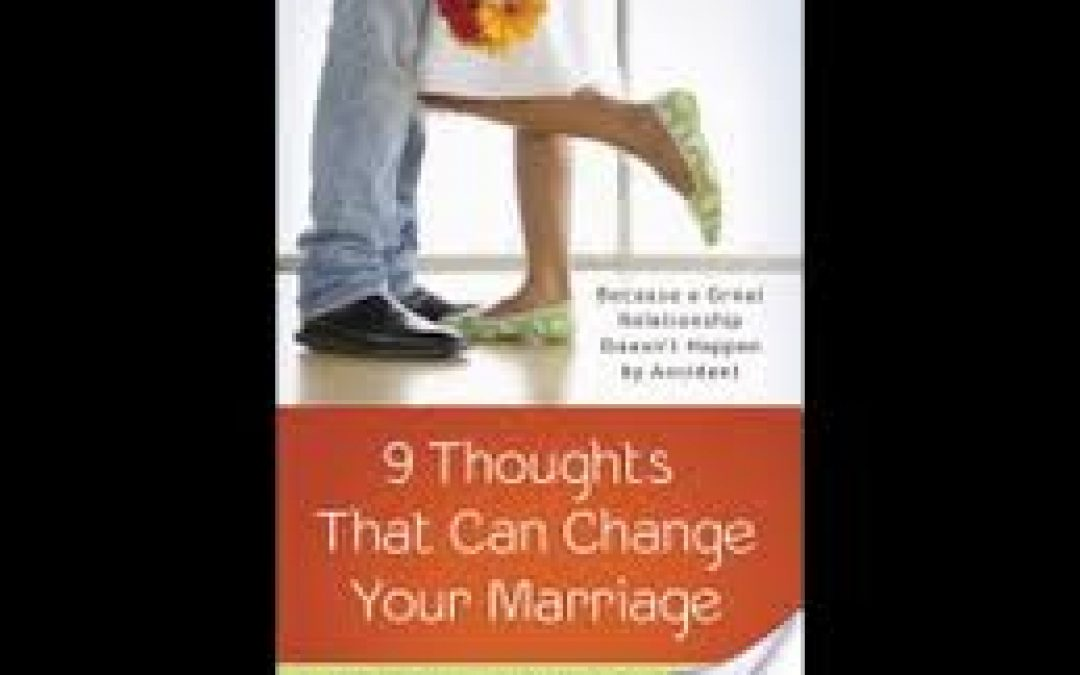 Book Review:  9 Thoughts That Can Change Your Marriage