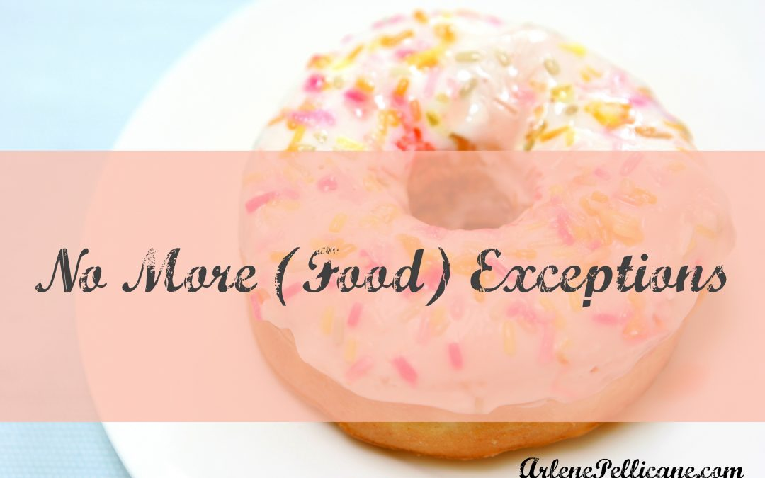 No More (Food) Exceptions