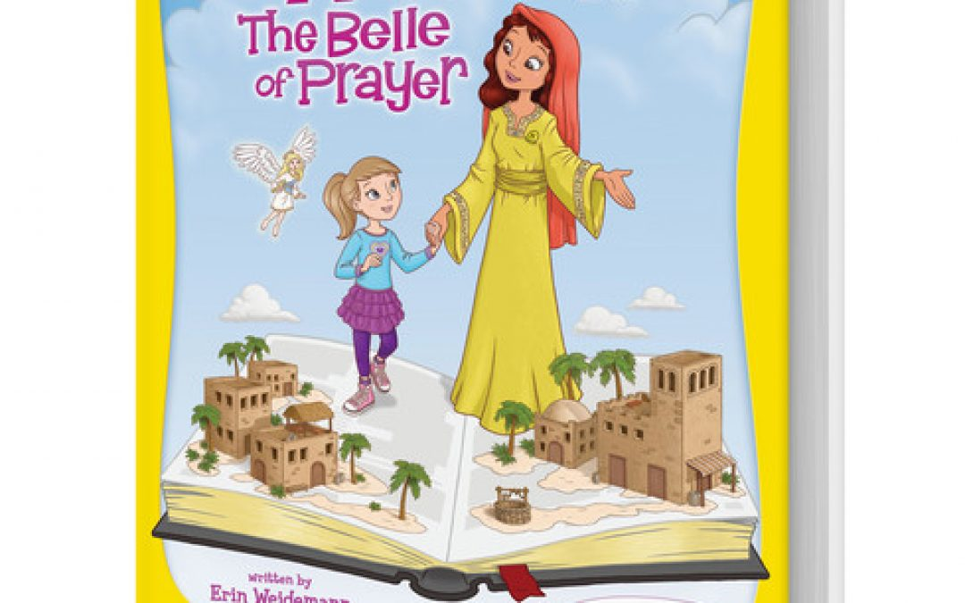 Book Giveaway for Girls: Hannah the Belle of Prayer
