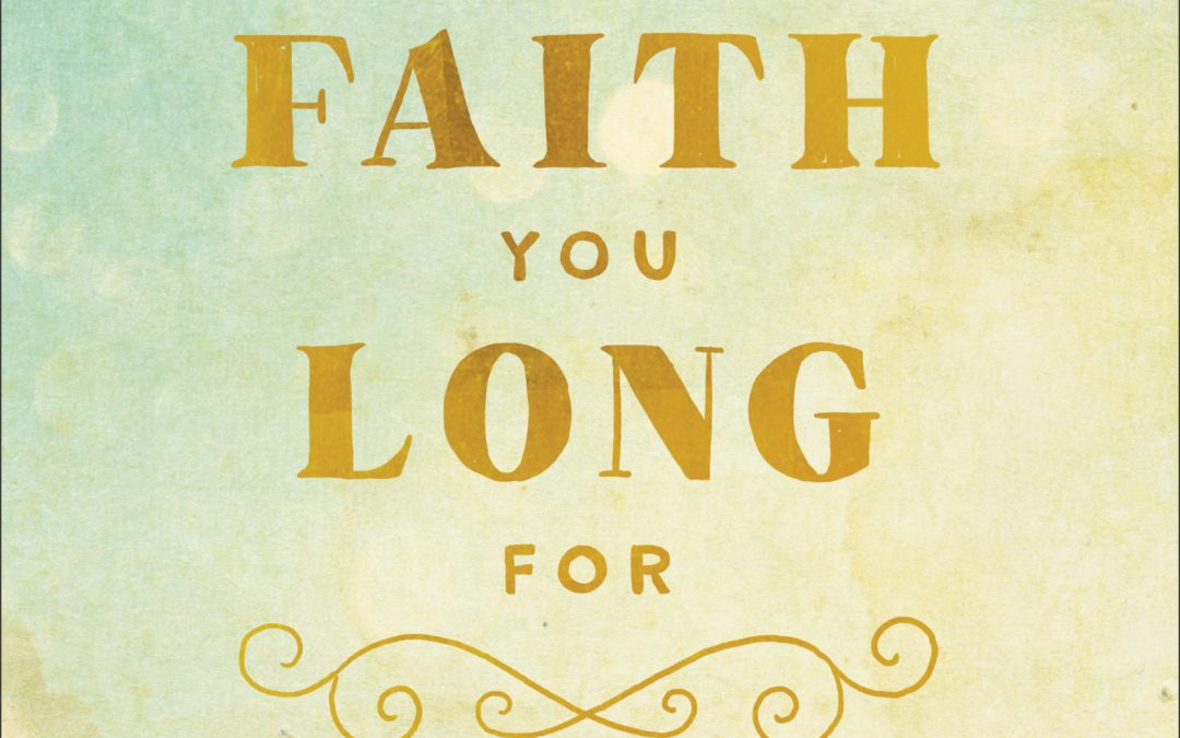 Book Giveaway:  Take Hold of the Faith You Long For by Sharon Jaynes
