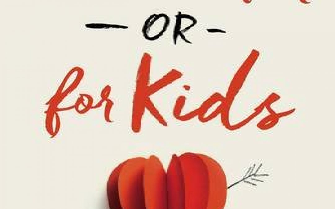 Book Giveaway:  For Better or For Kids by Patrick and Ruth Schwenk