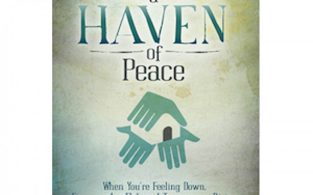Book Giveaway: Creating a Haven of Peace by Joanne Miller