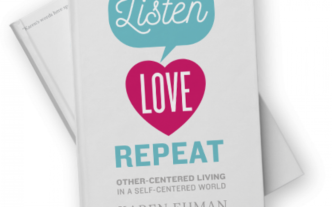 Book Giveaway: Listen, Love, Repeat by Karen Ehman