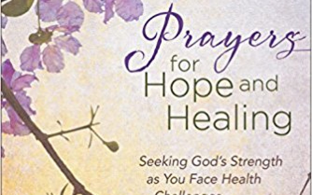 Book Giveaway:  Prayers for Hope and Healing
