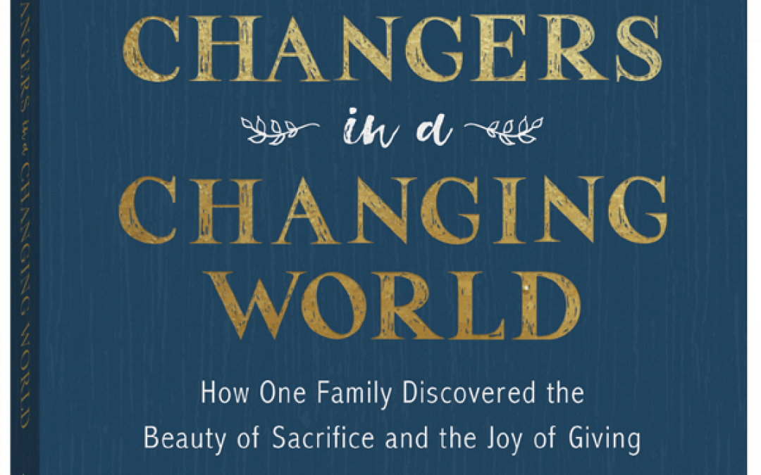 Raising World Changers by Kristen Welch