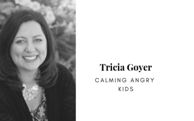 Podcast:  Tricia Goyer on Calming Angry Kids