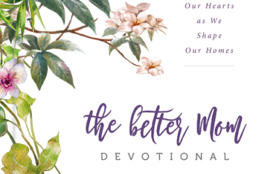 Book Giveaway: The Better Mom Devotional by Ruth Schwenk