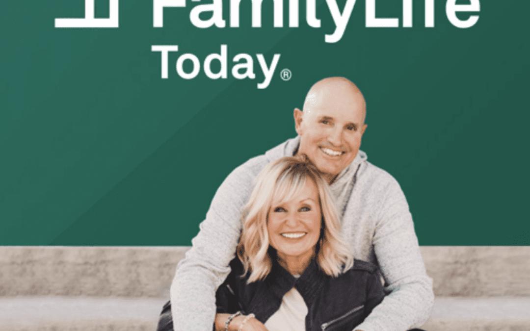 Listen on FamilyLife Today