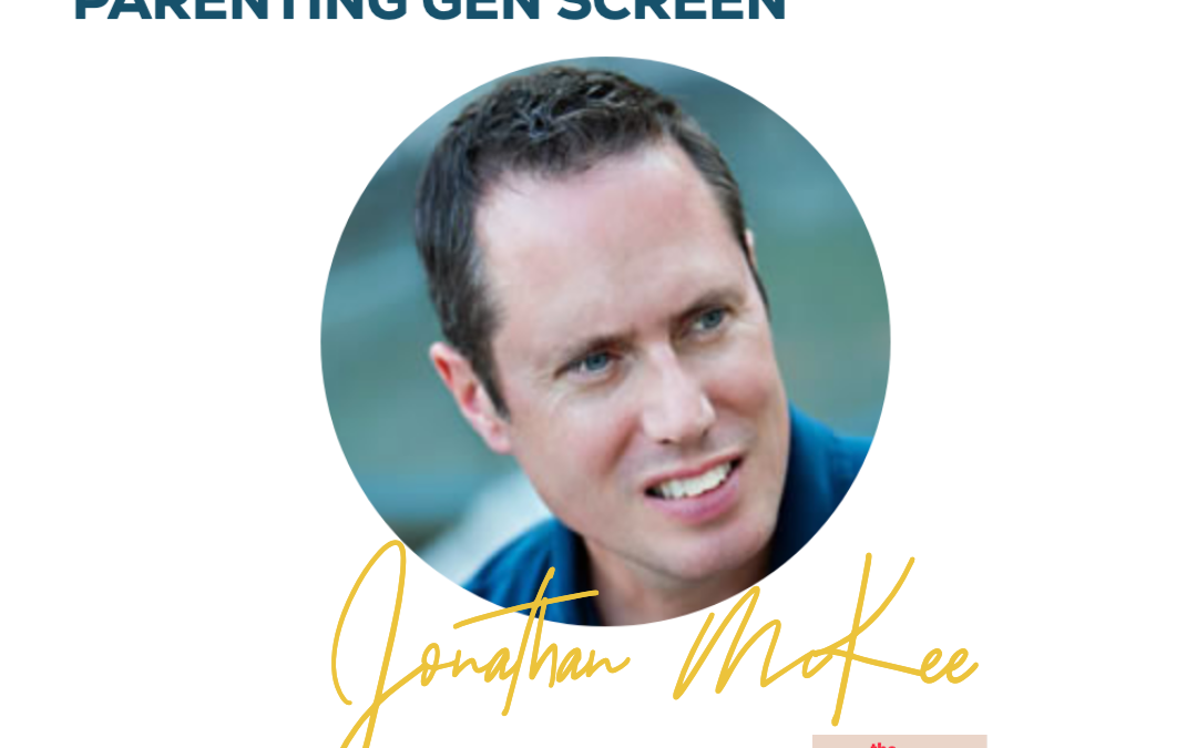 Podcast: Parenting Generation Screen with Jonathan McKee